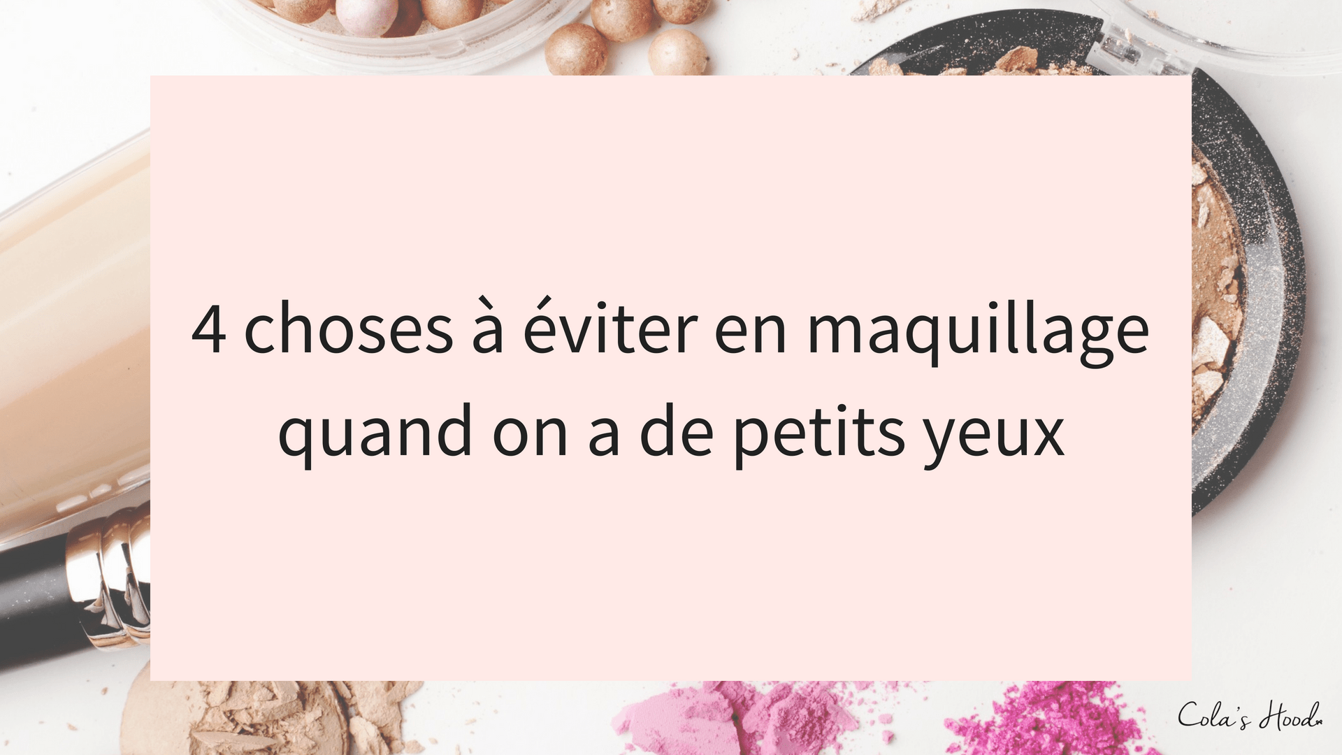 conseils maquillage petites yeux