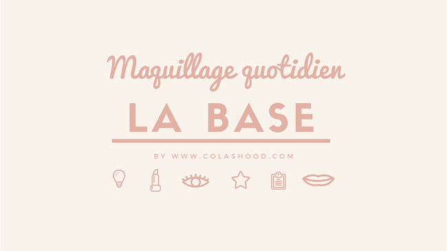 mini guide maquillage quotidien