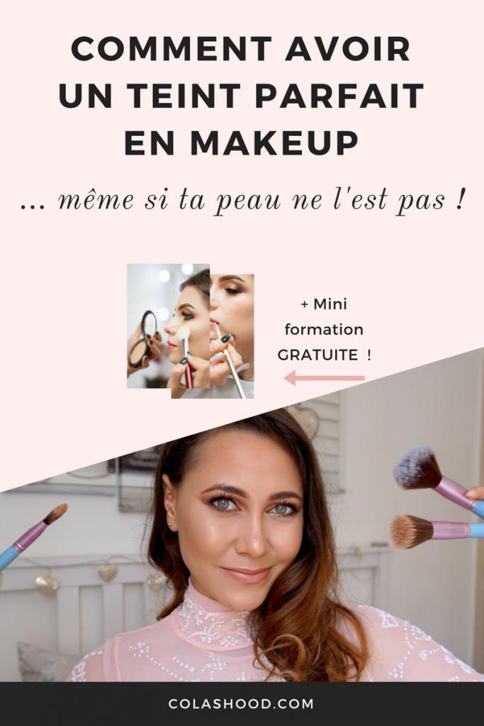 comment avoir teint parfait maquillage