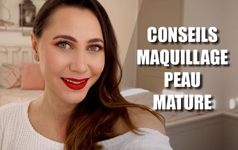 maquillage peau mature