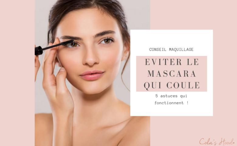 comment faire pour que le mascara ne coule pas