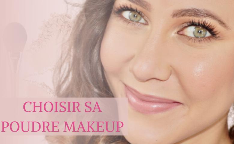 poudre maquillage : comment choisir